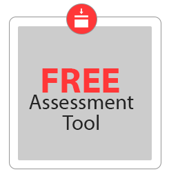 Get a FREE Assessment Tool